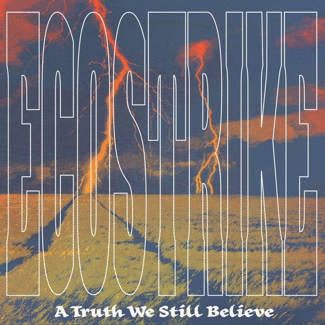 Ecostrike-A-Truth-We-Still-Believe
