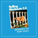 Rolling Blackouts C.F. – Sideways To New Italy
