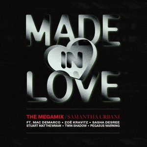 """""""Made In Love"""""""