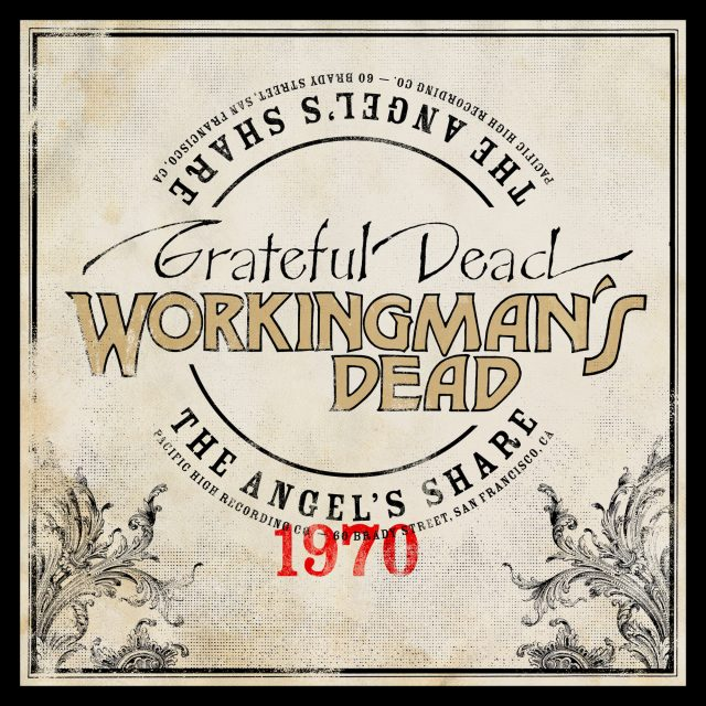 Workingman's Dead: The Angel's Share