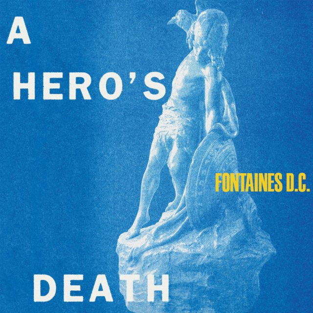 Fontaines D.C. 'A Hero's Death' Interview: A Track-By-Track ...