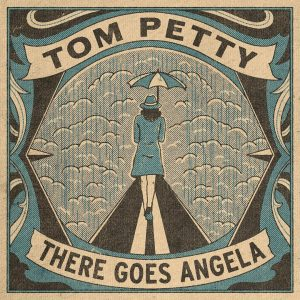 Tom-Petty-There-Goes-Angela