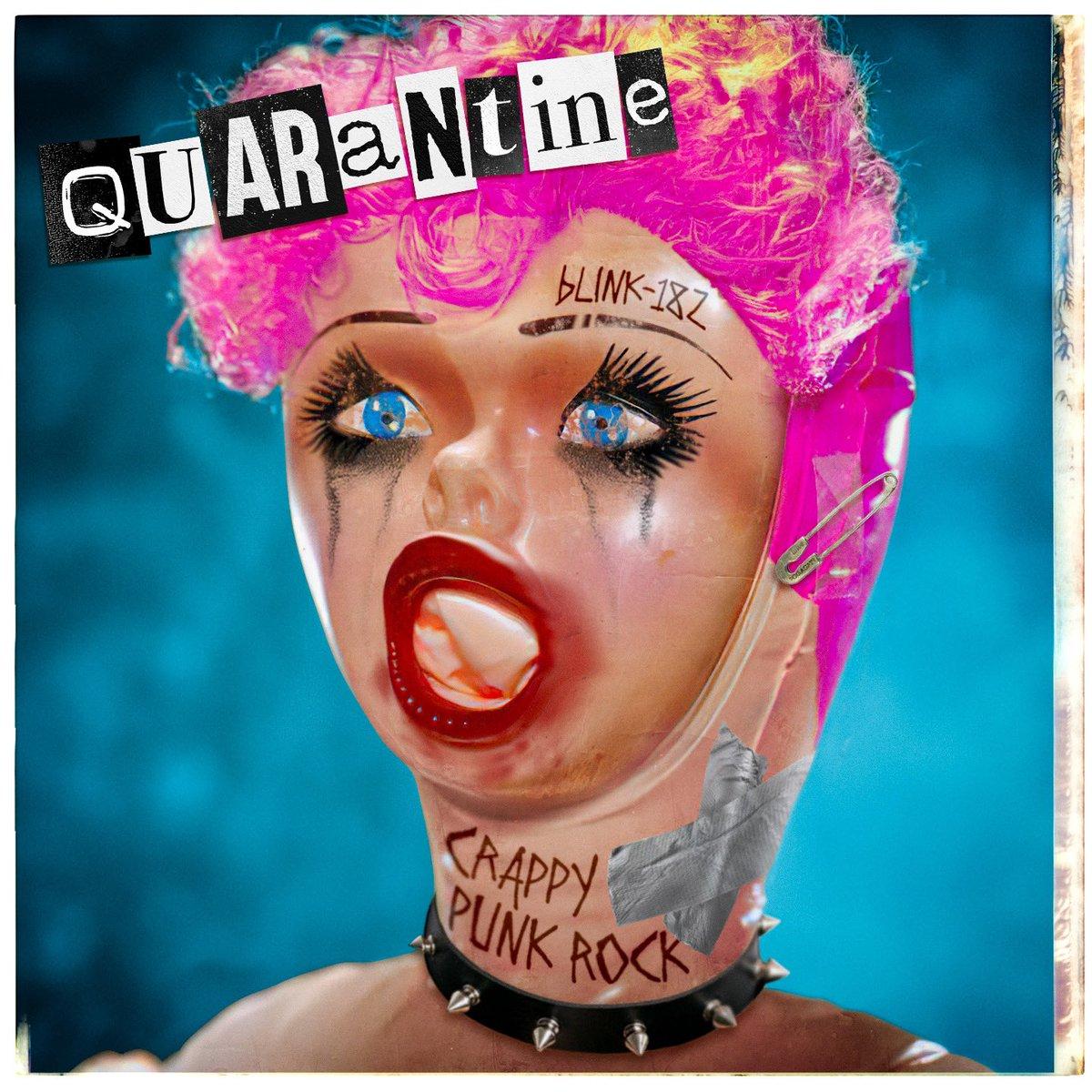 "Blink-182 - ""Quarantine"""