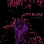 Coma Regalia – Marked