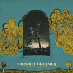 Thunder Dreamer - Summer Sleeping EP