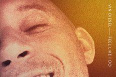 Vin-Diesel-Feel-Like-I-Do