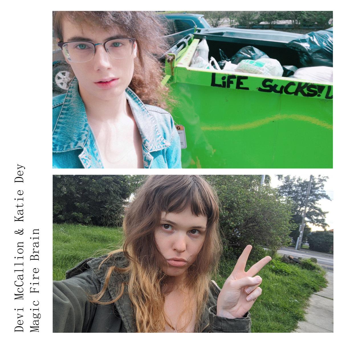 Katie Dey & Devi McCallion - Magic Fire Brain