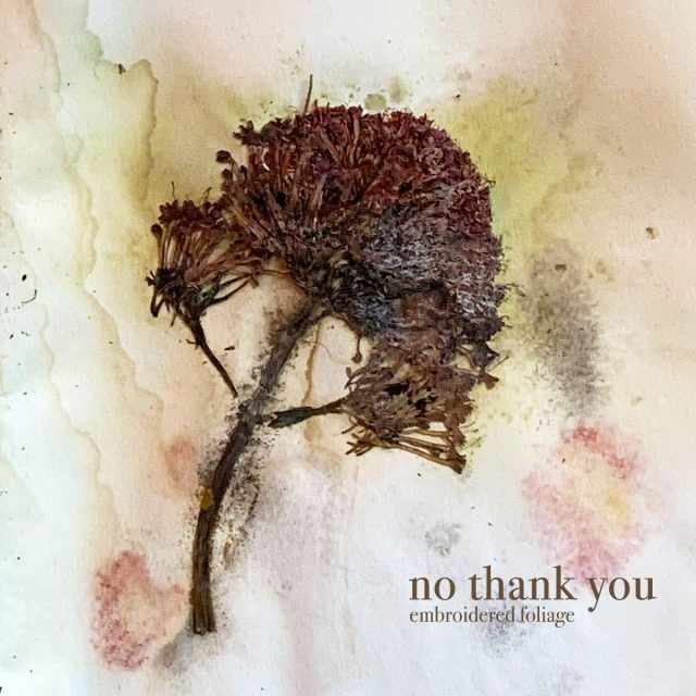 no-thank-you-embroidered-foliage-1600116109