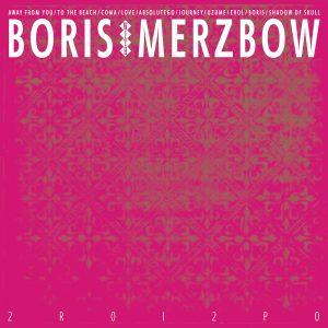 Boris-and-Merzbow-2R0I2P0