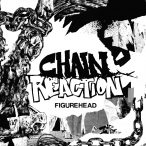 Chain Reaction – Figurehead