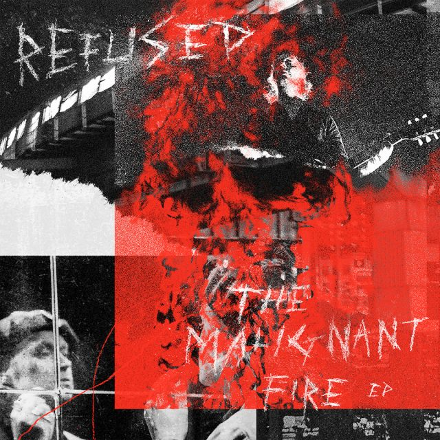 Refused-The-Malignant-Fire
