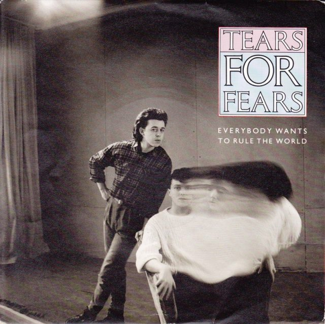 Tears-For-Fears-Everybody-Wants-To-Rule-The-World