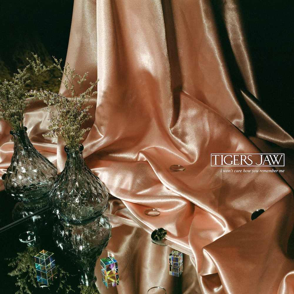 Tigers-Jaw-I-Wont-Care-How-You-Remember-Me