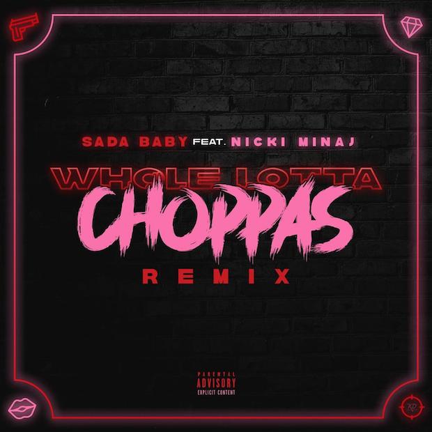 sada-baby-nicki-minaj-whole-lotta-choppas-1602808016