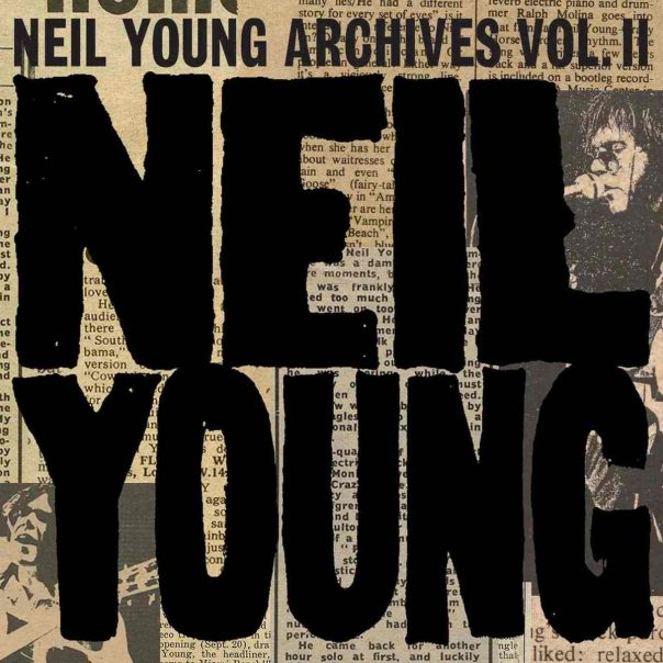 Neil Young's Archives Volume II: 1972–1976 Is Now Streaming For Free