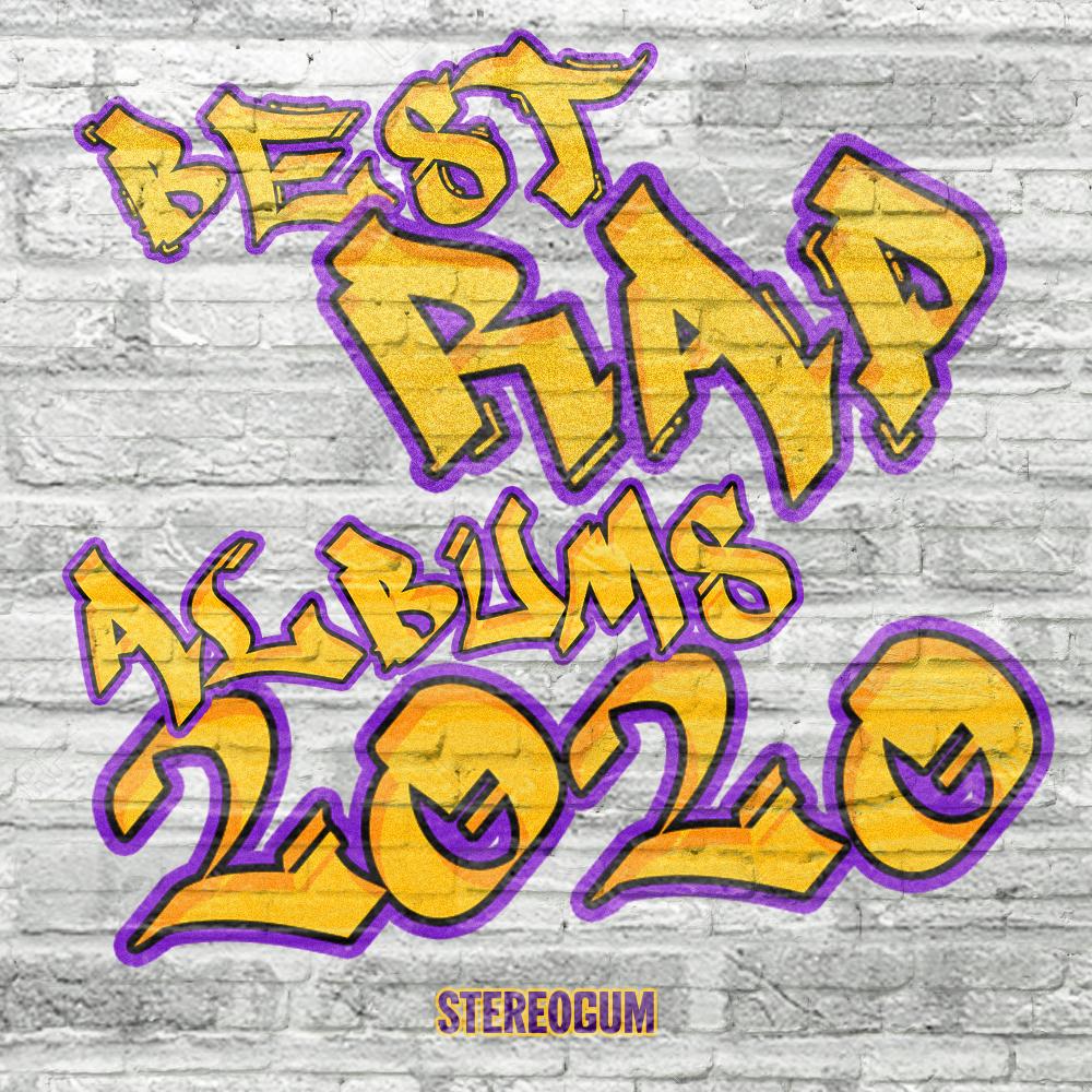 The 10 Best Rap Albums Of 2020