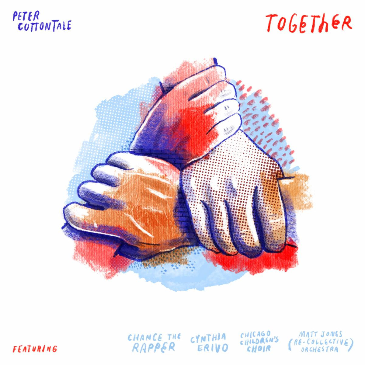 "Peter CottonTale – ""Together"" (Feat. Chance The Rapper, Cynthia Erivo, Chicago Children's Choir, & Matt Jones Re-Collective Orchestra)"