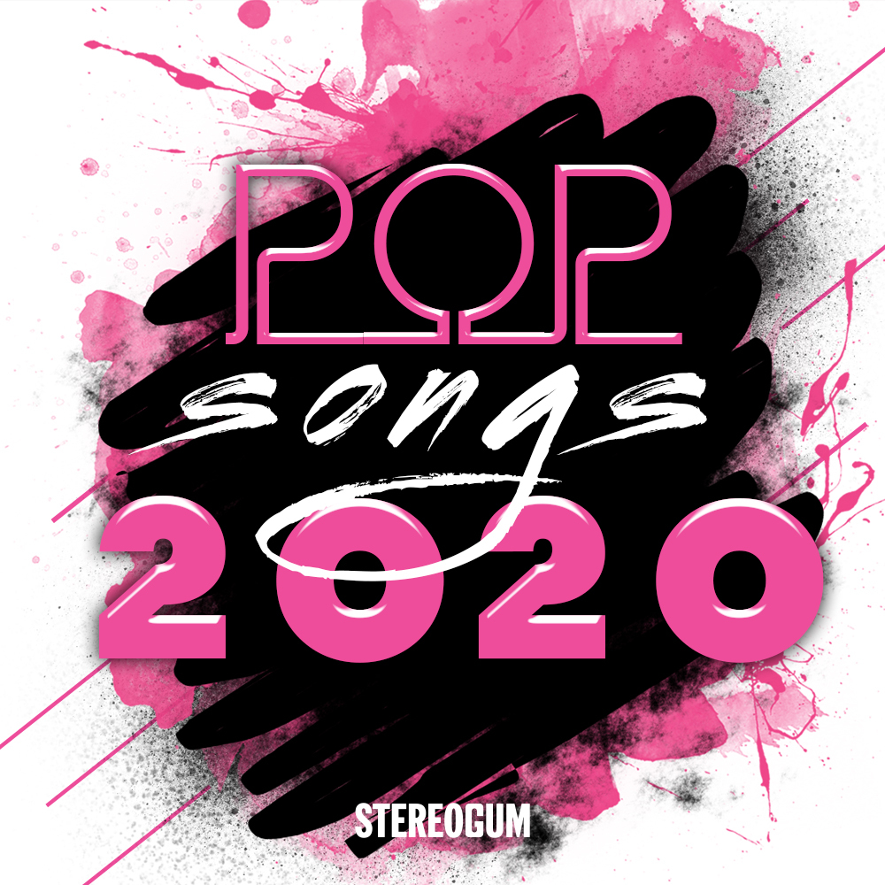 The Top 40 Pop Songs Of 2020