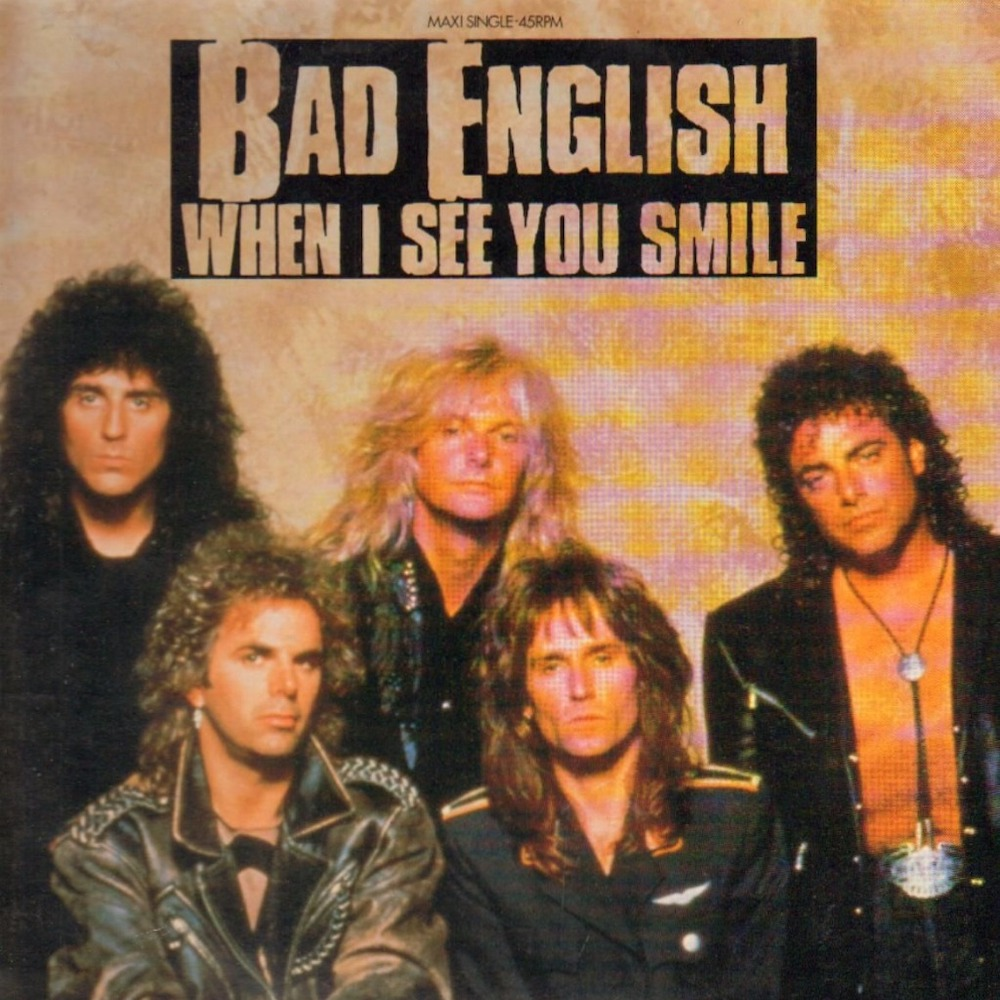 """The Number Ones: Bad English's """"When I See You Smile"""""""