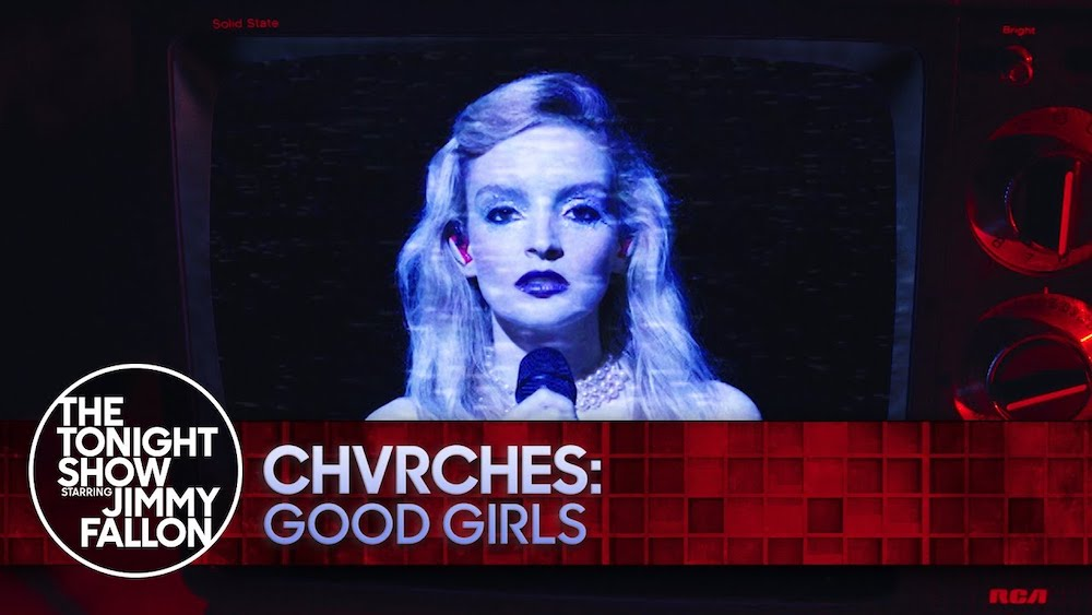 """Watch Chvrches' Cinematic, Glammed-Out Performance Of """"Good Girls"""" On Fallon"""