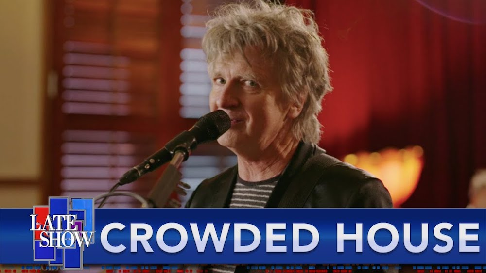 """Hey Now Hey Now, Watch Crowded House Play """"Don't Dream It's Over"""" On Colbert"""
