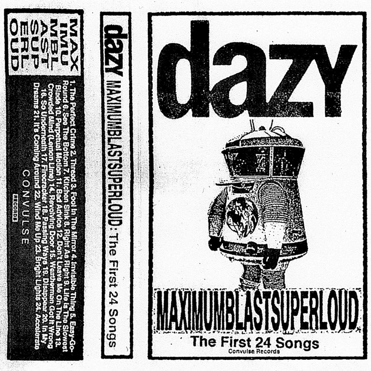 Stream Dazy's New Complete-Discography Collection MAXIMUMBLASTSUPERLOUD: The First 24 Songs