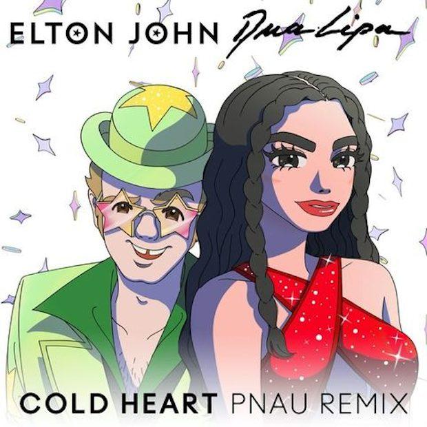 "Elton John & Dua Lipa – ""Cold Heart (PNAU Remix)"""