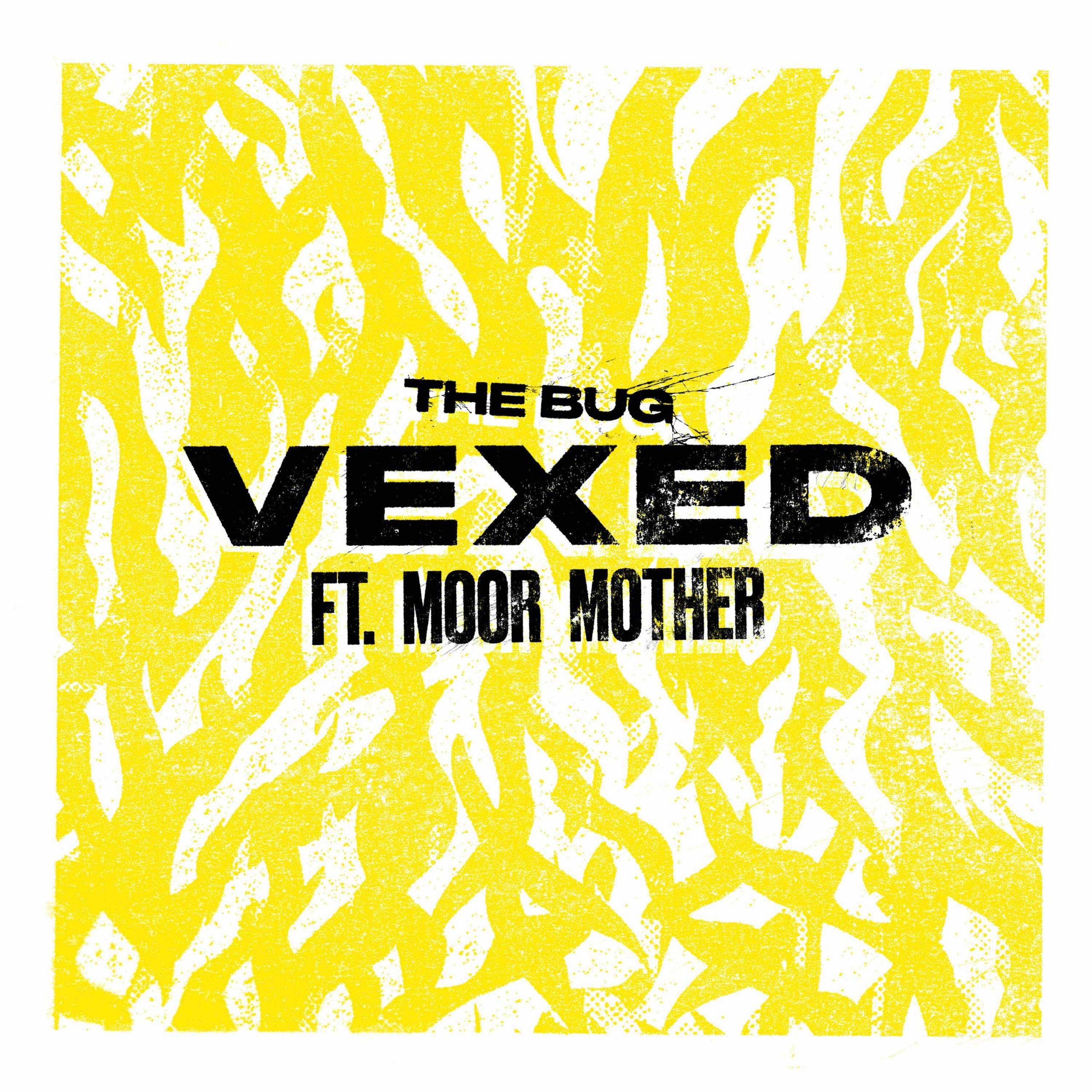 "The Bug – ""Vexed"" (Feat. Moor Mother)"