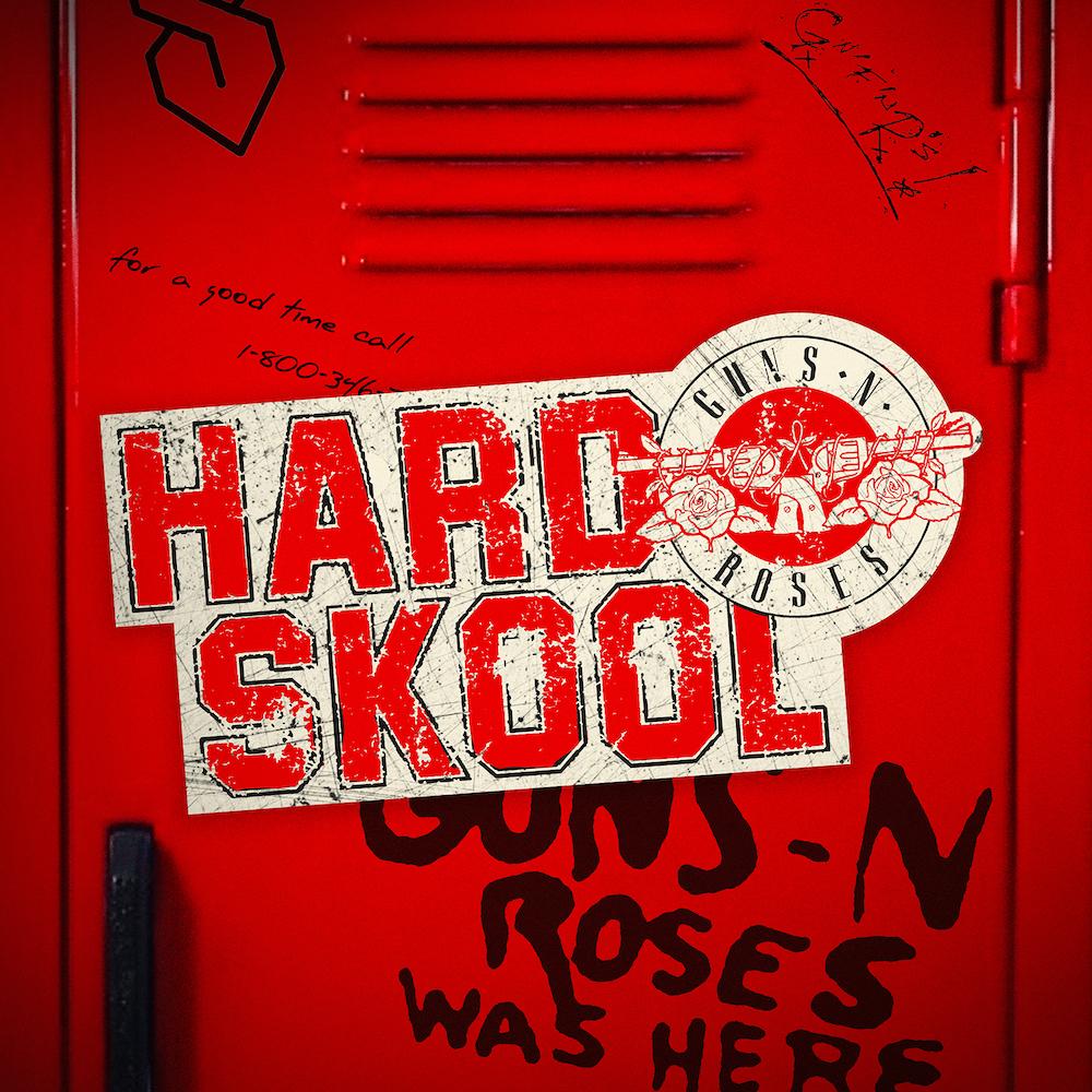 "Guns N' Roses – ""Hard Skool"""