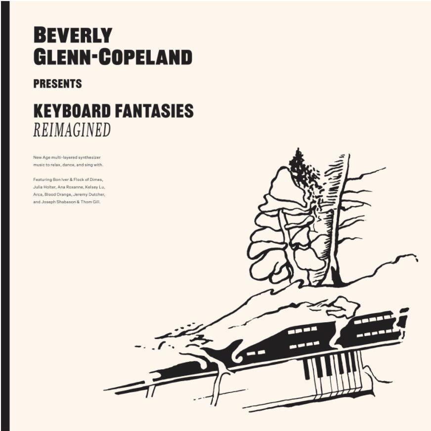 Beverly Glenn-Copeland Announces Keyboard Fantasies Reimagined Feat. Bon Iver & Flock Of Dimes, Blood Orange, Arca, & More