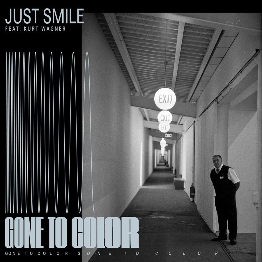 """Gone To Color – """"Just Smile"""" (Feat. Kurt Wagner)"""