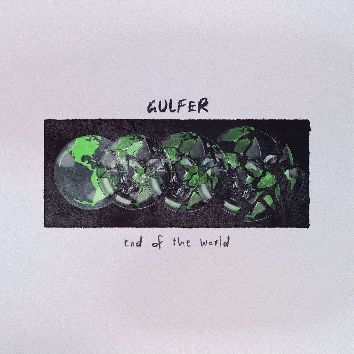 """Gulfer – """"End Of The World"""""""