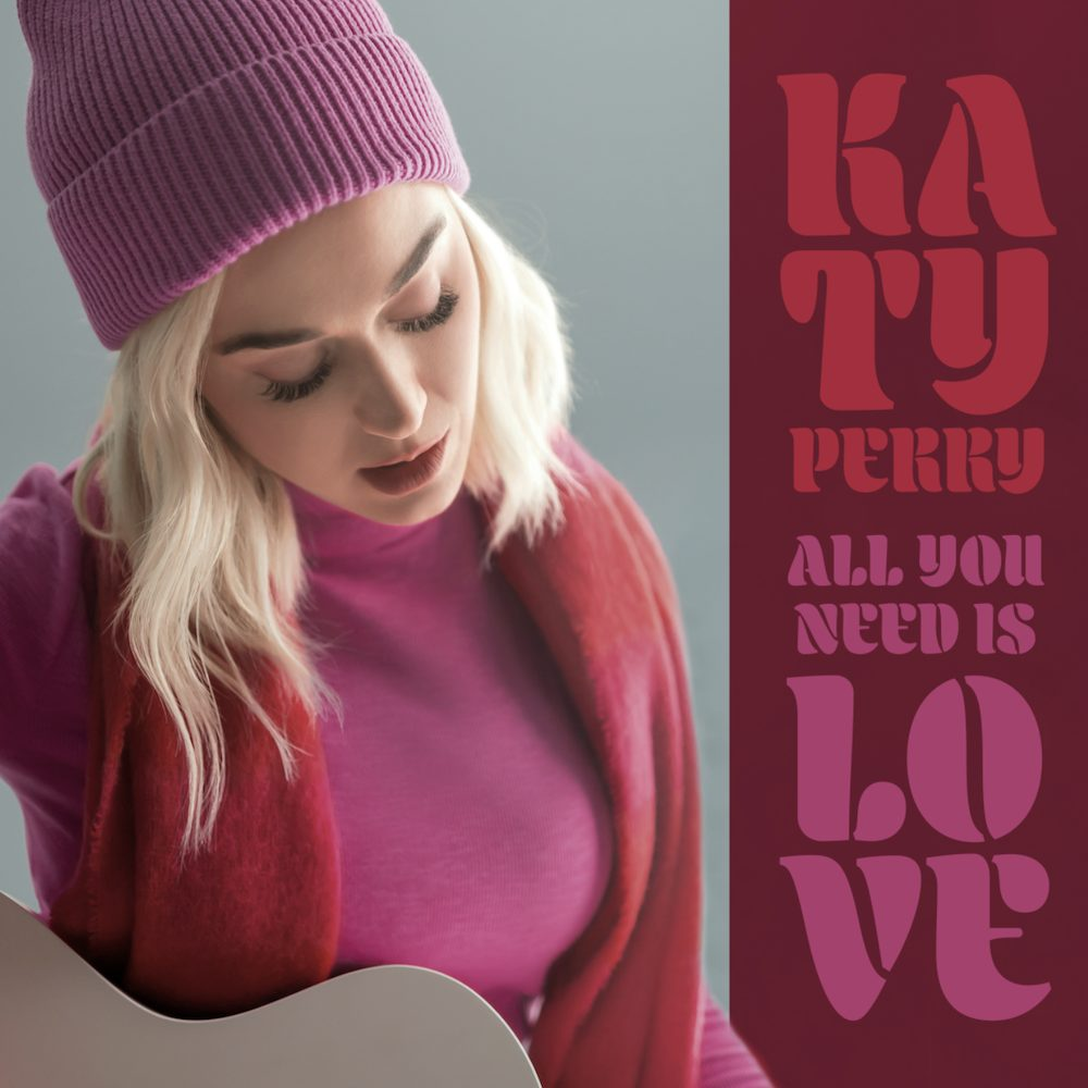 """Katy Perry – """"All You Need Is Love"""" (The Beatles Cover)"""