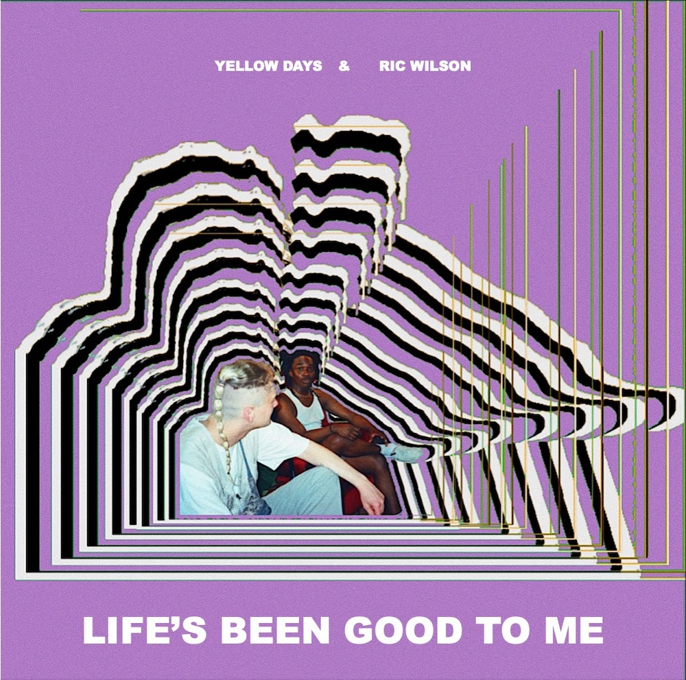 """Ric Wilson & Yellow Days – """"Life's Been Good To Me"""""""