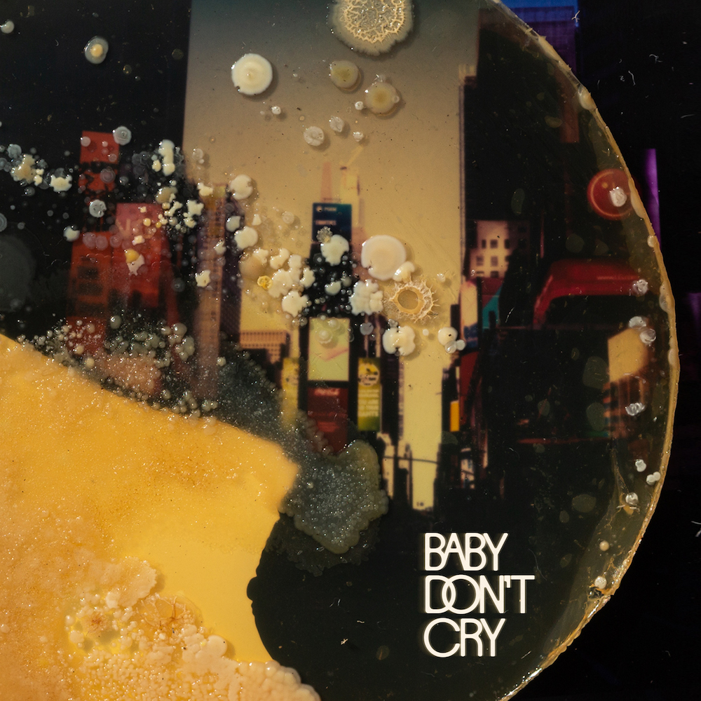 """Sunflower Bean – """"Baby Don't Cry"""""""
