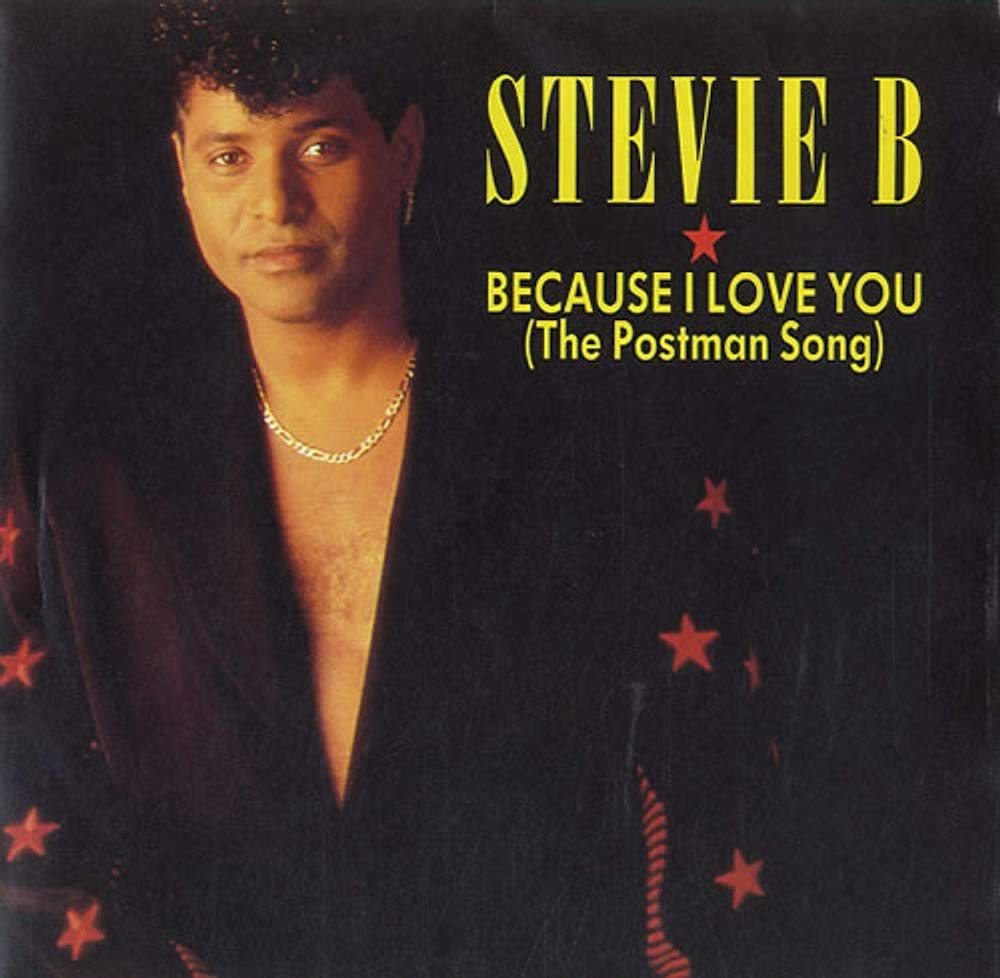 """The Number Ones: Stevie B's """"Because I Love You (The Postman Song)"""""""