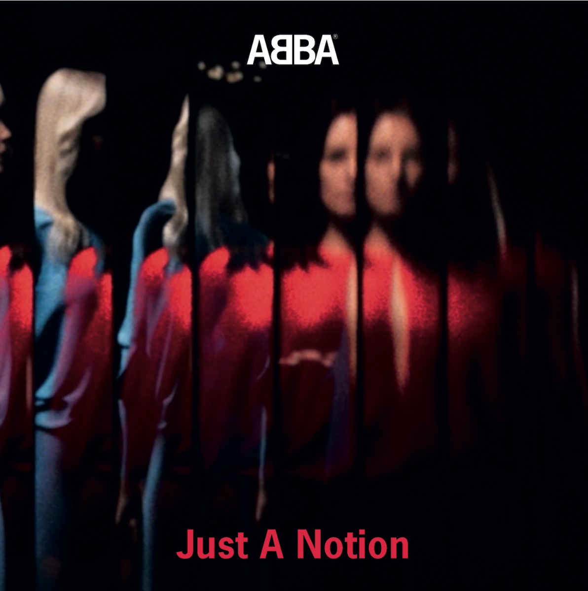 """ABBA – """"Just A Notion"""""""