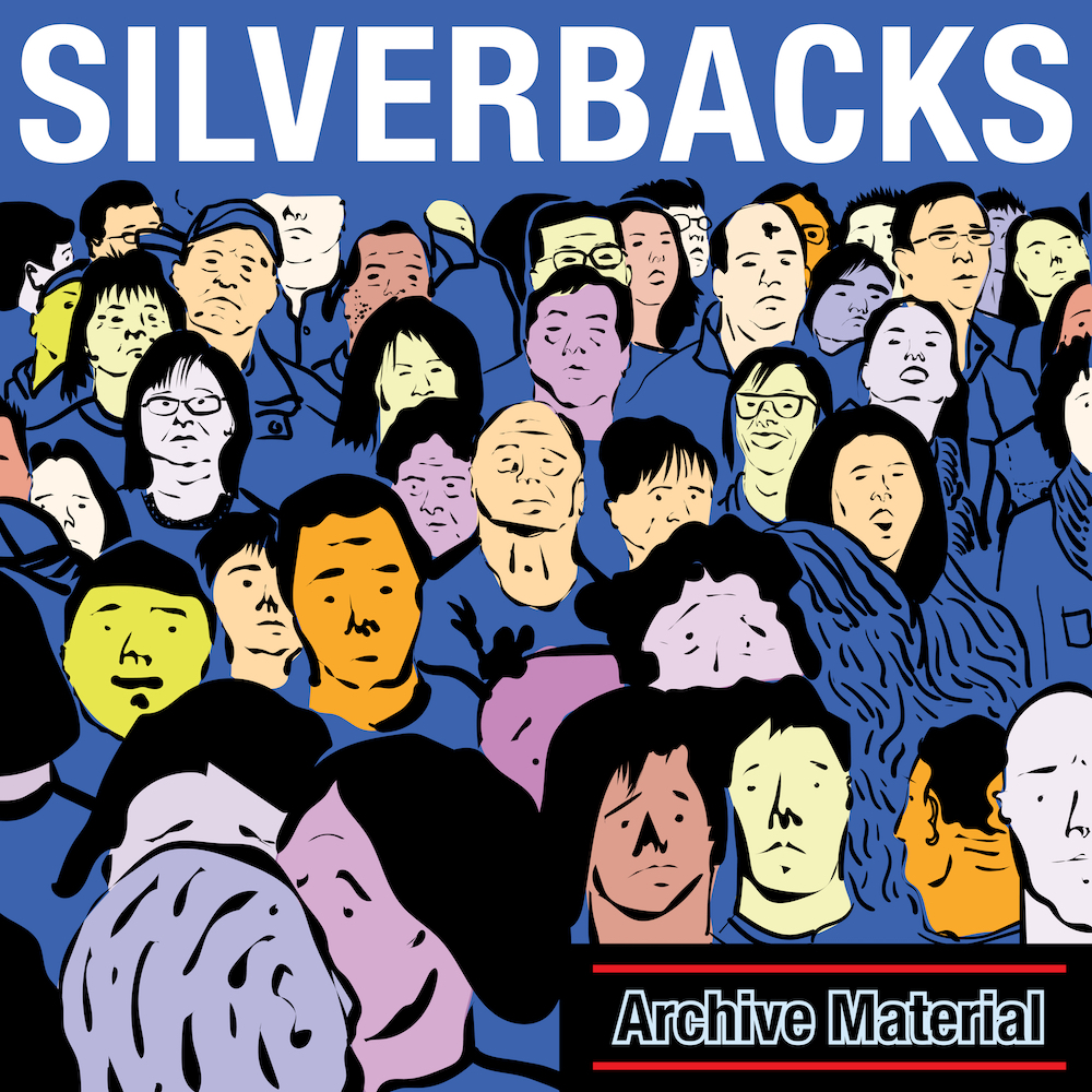 """Silverbacks – """"Archive Material"""""""